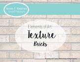 Elements of Art: Texture - Bricks (Real Photos)