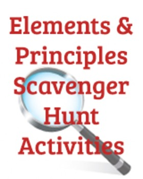 Elements of Art and Principles of Design: Scavenger Hunt Activity and Quiz