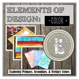 Elements of Design COLOR Exploration. Primary & Secondary Colors Activities.