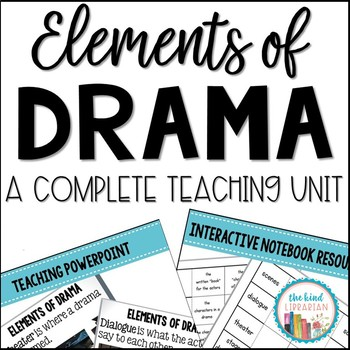 Structure and Elements of Drama Unit Grades 3 - 5 Common C