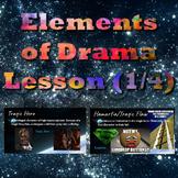 Elements of Drama Lesson (1/4)