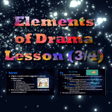 Elements of Drama Lesson (3/4)