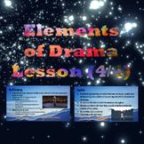 Elements of Drama Lesson (4/4)