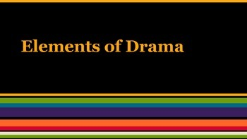 Elements of Drama Power Point
