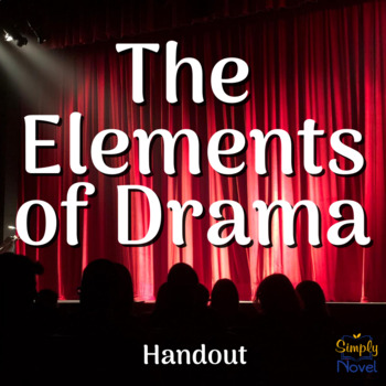 Elements of Drama and Fiction {FREE}