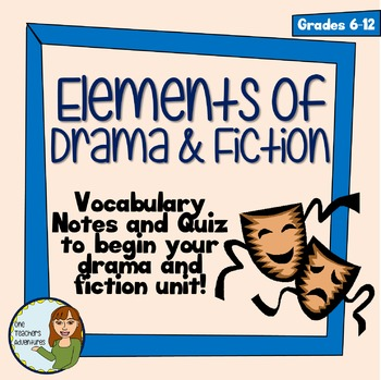 Elements of Drama and Fiction - Handout and Quiz - A Pre-Reading Activity