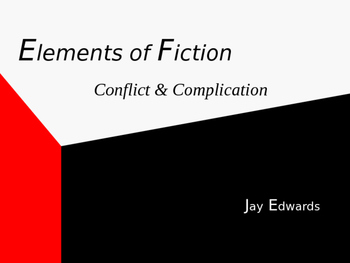 Elements of Fiction - Conflict and Complication POWERPOINT