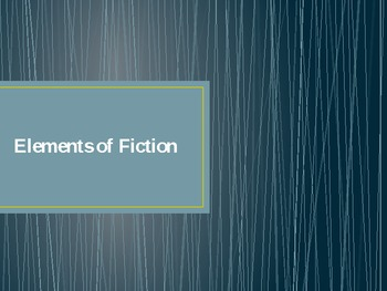 Elements of Fiction Definitions PowerPoint