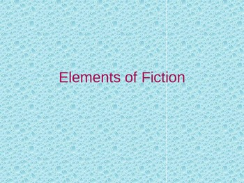 Power point elements of fiction.