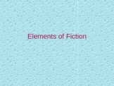 Elements of Fiction PPT