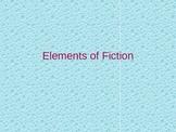 Elements of Fiction PPT