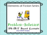 Elements of Fiction Problem Solution SMART Board Lesson