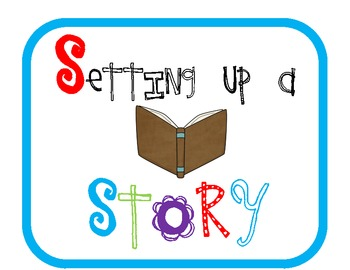 Elements of Fiction- Setting up a Story