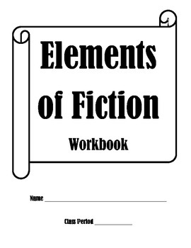 Elements of Fiction Workbook
