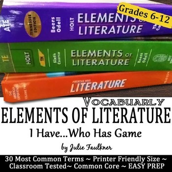 Elements of Literature Vocabulary, Literary Terms Game I Have/Who Has, Test Prep