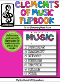 MUSIC Elements Flip-Book: Dynamics/Melody/Rhythm/Form/Harmony/Timbre/Texture