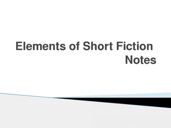 Elements of Short Fiction PowerPoint