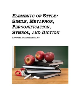 Elements of Style: Simile, Metaphor, Personification, Symbol, and Diction