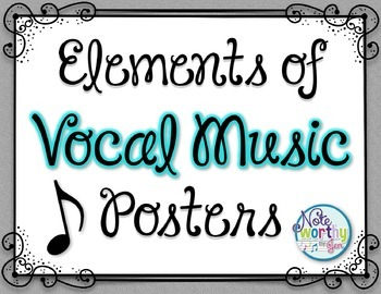 Elements of Vocal Music Posters
