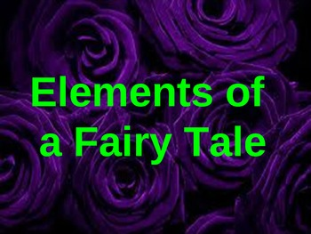 Elements of a Fairy Tale Power Point