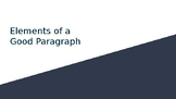 Elements of a Good Paragraph