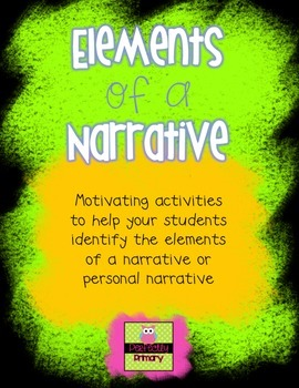 Elements of a Narrative