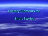 Elements of a Short Story - Notes for Unit - PowerPoint Presentation