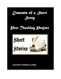 Elements of a Short Story Peer Teaching Project