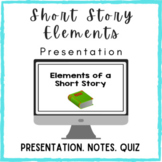 Elements of a Short Story Presentation and Guided Notes