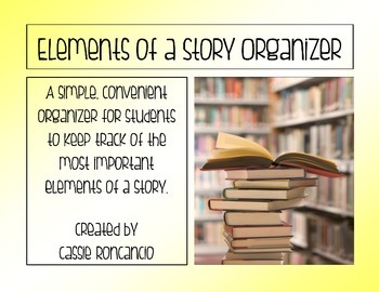 Elements of a Story Plot Diagram/Organizer
