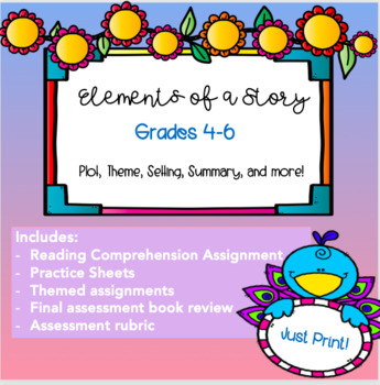 Elements of a Story - Reading Comprehension and Novel Review Unit
