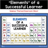 Elements of a Successful Learner - Science-themed Classroo