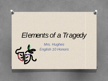 Elements of a Tragedy PPT