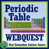 Elements of the Periodic Table WebQuest Graphic Organizer Activity NGSS MS-PS1-1