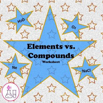 Elements vs. Compounds Worksheet