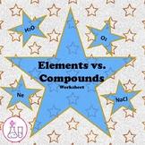 Elements vs. Compounds Worksheet