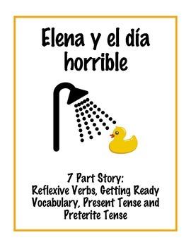 Elena y el día horrible: Story with Reflexive Verbs, Present & Preterite Tense