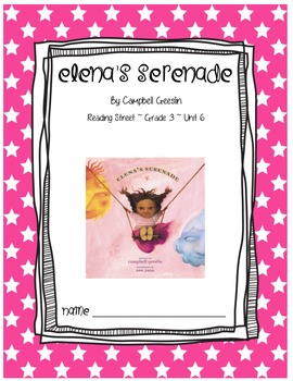 Elena's Serenade CCSS Comprehension Booklet Reading Street Unit 6