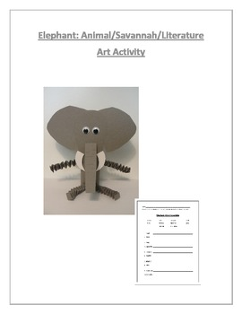 Elephant: Animal/Savannah/Literature Art Activity