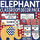Elephant Classroom Decor Pack EDITABLE