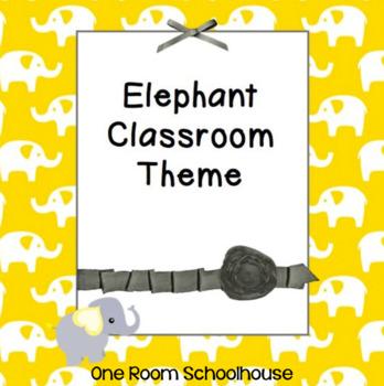 Elephant Classroom Theme
