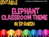 EDITABLE Elephant Classroom Theme in Spanish