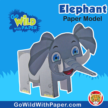 Elephant Craft Activity 3d Paper Model By Go Wild With Paper Tpt