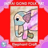 Elephant Craft - India Gond Folk Pop Art - Culture, Coloring, Patterns, Writing