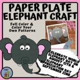 Paper Plate Animal Craft, Elephant - Elephant Day Sept 22nd