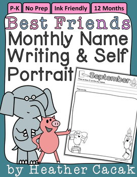 Elephant & Pig Best Friends Monthly Name Writing Self Portrait Assessment Pages