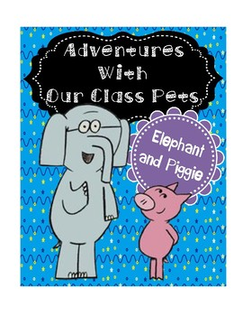 "Elephant & Piggie ""Class Pets"" AND All About ME Student of the Week Posters"
