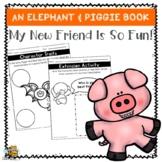 Elephant & Piggie My New Friend Is So Fun! Book Companion| Digital Learning