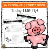 Elephant & Piggie, Today I Will Fly! Book Companion | Distance Learning