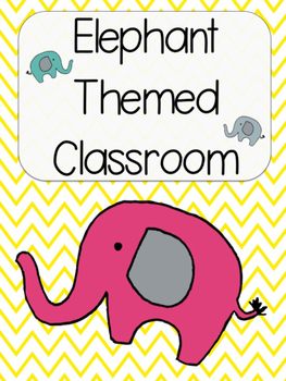 Elephant Themed Classroom